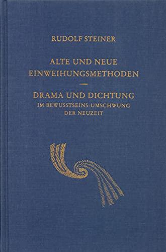Alte und neue Einweihungsmethoden: Rudolf Steiner
