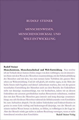 Menschenwesen, Menschenschicksal und Welt-Entwickelung : Sieben Vorträge, Kristiania (Oslo) 1923 - Rudolf Steiner