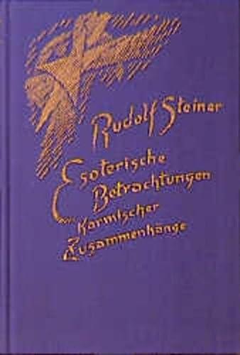 9783727423703: Esoterische Betrachtungen III karmischer Zusammenh�nge: Die karmischen Zusammenh�nge der anthroposophischen Bewegung. Elf Vortr�ge, gehalten in Dornach zwischen dem 1. Juli und 8. August 1924