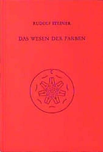 9783727429101: Das Wesen der Farben: Drei Vorträge, Dornach 1921, Neun Vorträge 1914-1924