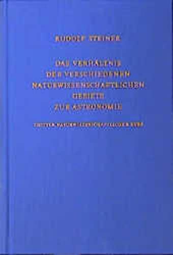 Das Verhältnis der verschiedenen naturwissenschaftlichen Gebiete zur Astronomie: Rudolf ...
