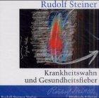 9783727442520: Krankheitswahn und Gesundheitsfieber. CD.