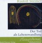 9783727442582: Der Tod als Lebenswandlung. CD: Ein Vortrag, Nürnberg 10. Febr. 1918