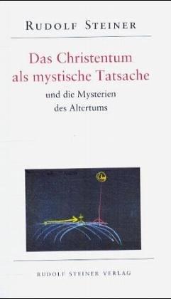 9783727457050: Das Christentum als mystische Tatsache und die Mysterien des Altertums