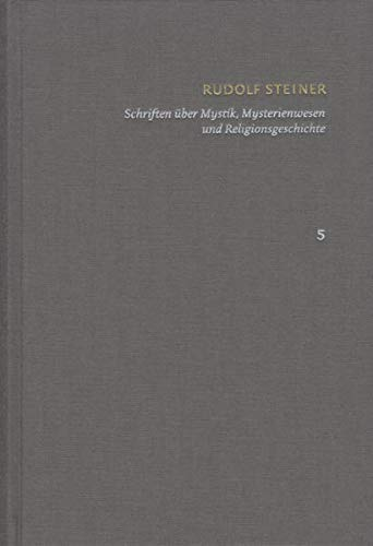 9783727458057: Schriften - Kritische Ausgabe Band 5: Schriften über MystikMysterienwesen und Religionsgeschichte