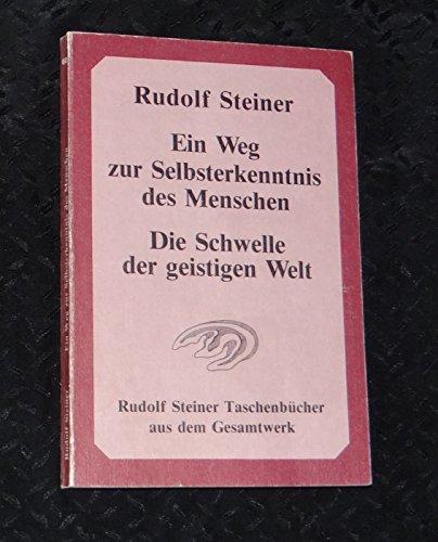 Ein Weg Zur Selbsterkenntnis Des Mensche: Steiner, Rudolf