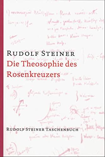 9783727464300: Die Theosophie des Rosenkreuzers.