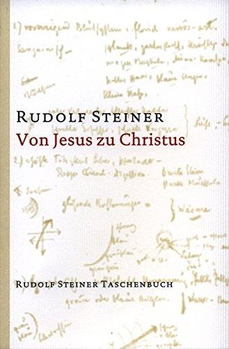 Von Jesus zu Christus. Zwölf Vorträge, Karlsruhe 1911. - Steiner, Rudolf