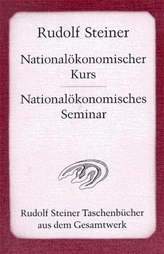 9783727473104: Nationalökonomischer Kurs und Nationalökonomisches Seminar.