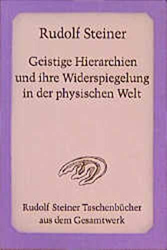 9783727473807: Geistige Hierarchien und ihre Wiederspiegelung in der physischen Welt. Tierkreis, Planeten, Kosmos.