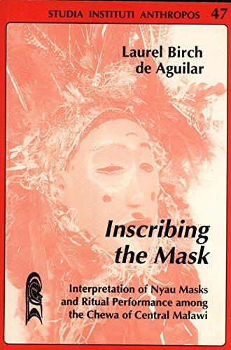 9783727810640: Inscribing the Mask: Interpretation of Nyau Masks and Ritual Performance Among the Chewa of Central Malawi