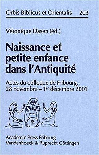 9783727814532: Naissance et petite enfance dans l'Antiquite