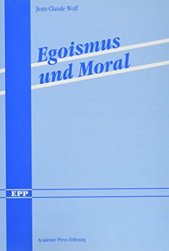 9783727816031: Egoismus und Moral