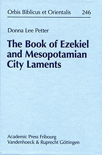 9783727816901: The Book of Ezekiel and Mesopotamian City Laments by Donna, Lee Petter