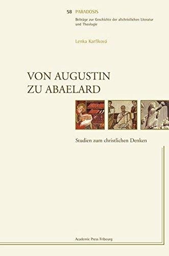 9783727817809: Von Augustin zu Abaelard: Studien zum christlichen Denken