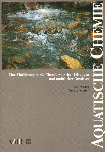 Aquatische Chemie Sigg, Laura and Stumm, Werner