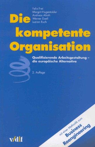 9783728123350: Die kompetente Organisation