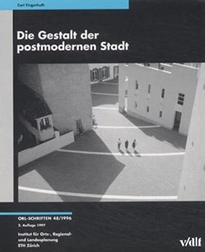 Die Gestalt der postmodernen Stadt.: Fingerhuth, Carl