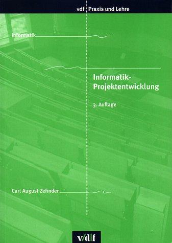 9783728127655: Informatik-Projektentwicklung