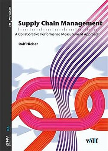 9783728128324: Supply Chain Management: A Collaborative Performance Measurement Approach