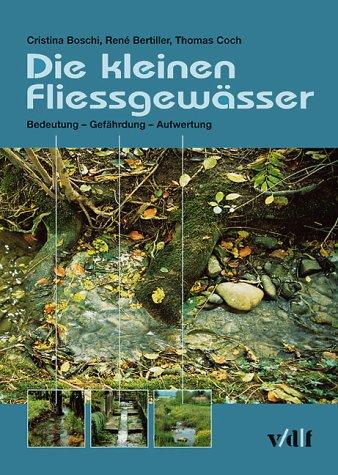 9783728129079: Die kleinen Fliessgewässer.