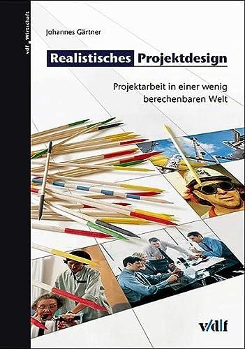 Realistisches Projektdesign: Johannes G�rtner