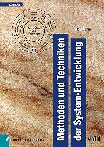9783728129567: Methoden und Techniken der System-Entwicklung