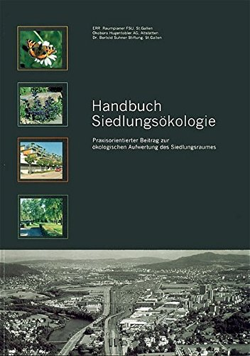 9783728129888: Handbuch Siedlungsökologie: Praxisorientierter Beitrag zur ökologischen Aufwertung des Siedlungsraumes