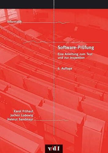 9783728130594: Software-Prüfung: Eine Anleitung zum Test und zur Inspektion (vdf Lehrbuch)