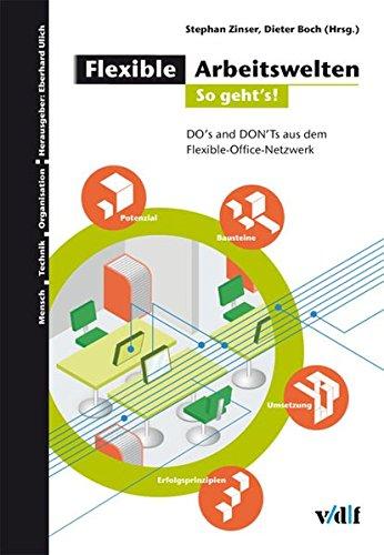 Flexible Arbeitswelten 2 - so gehts!: Stephan Zinser