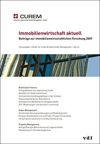 9783728131331: Immobilienwirtschaft aktuell. Beiträge zur immobilienwirtschaftlichen Forschung 2007