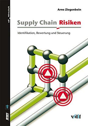 9783728131669: Supply Chain Risiken: Identifikation, Bewertung und Steuerung