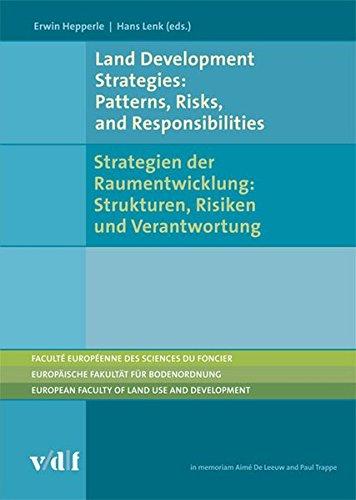 9783728132284: Land Development Strategies: Patterns, Risks, and Responsibilities