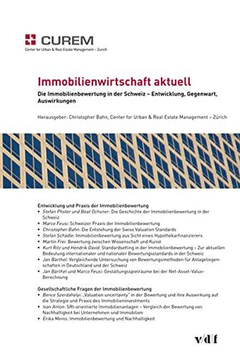 9783728132475: Die Immobilienbewertung in der Schweiz - Entwicklung, Gegenwart, Auswirkungen