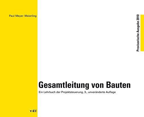 Gesamtleitung von Bauten: Paul Meyer-Meierling