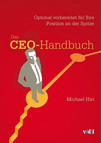 9783728133991: Das CEO-Handbuch