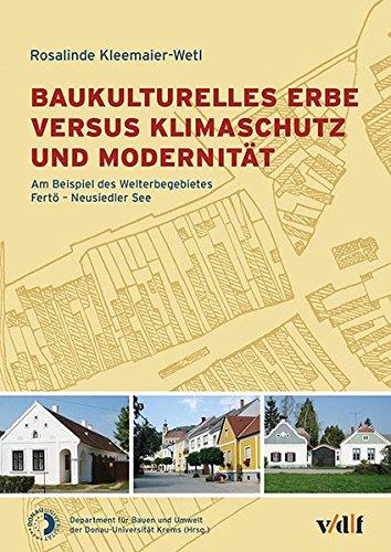 Baukulturelles Erbe versus Klimaschutz und Modernität - ein unlösbarer ...