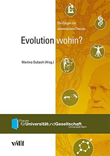 Evolution wohin?: Martina Dubach