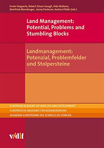 Land Management: Potential, Problems and Stumbling Blocks / Landmanagement: Potenzial, ...