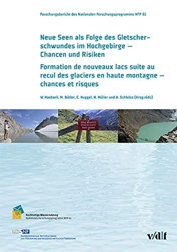 Neue Seen als Folge des Gletscherschwundes im Hochgebirge - Chancen und Risiken Formation de ...