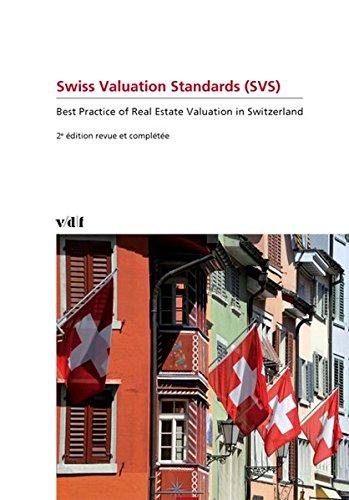 9783728135384: Swiss Valuation Standards: Best Practice of Real Estate Valuation in Switzerland