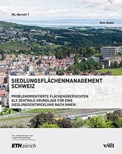 Siedlungsflächenmanagement Schweiz: Reto Gabriel Nebel