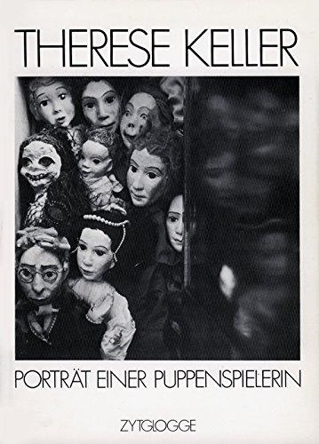 9783729600317: Therese Keller: Portrat einer Puppenspielerin