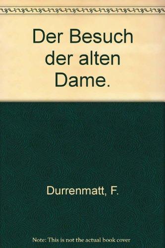 9783729603950: <<Der>> Besuch Der Alten Dame