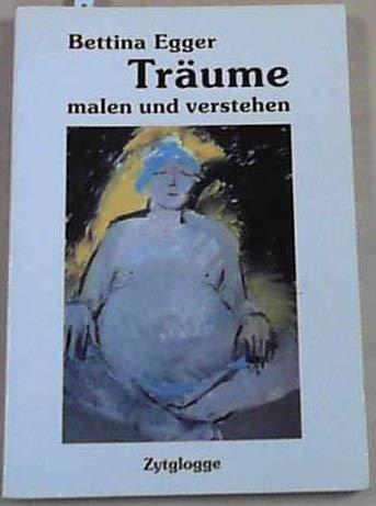 9783729605138: Träume malen und verstehen: Ansichten zur Traumarbeit