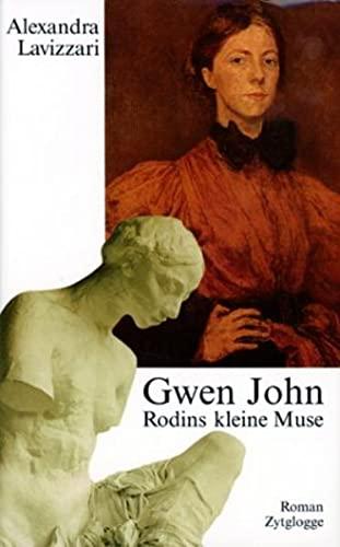 Gwen John : Rodins kleine Muse - Lavizzari, Alexandra