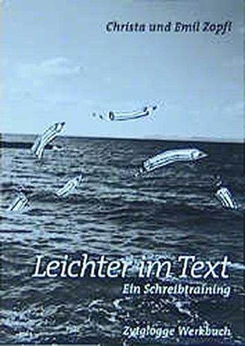 9783729606265: Leichter im Text: Ein Schreibtraining