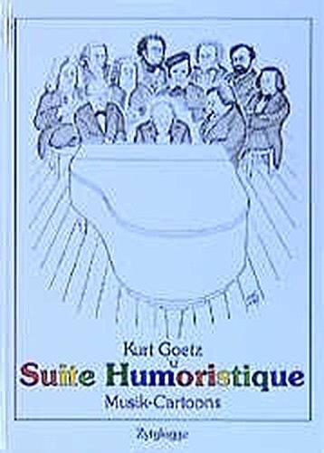 Suite Humoristique. Prélude, Allemande, Courante, Sarabande, Bourrée,: Goetz, Kurt: