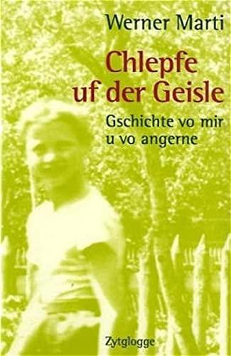 Chlepfe uf der Geisle: Werner Marti