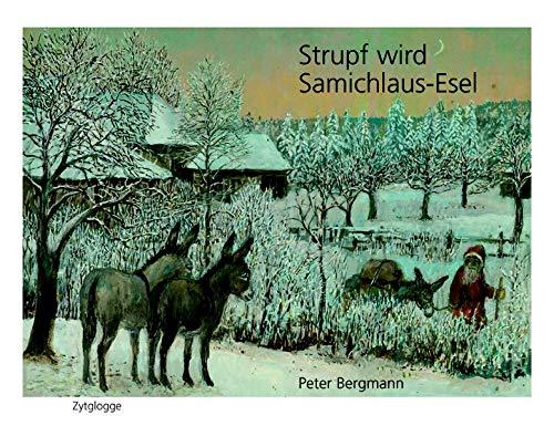 9783729607422: Strupf wird Samichlaus-Esel
